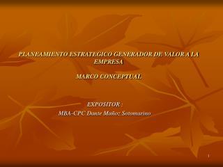 PLANEAMIENTO ESTRATEGICO GENERADOR DE VALOR A LA EMPRESA MARCO CONCEPTUAL