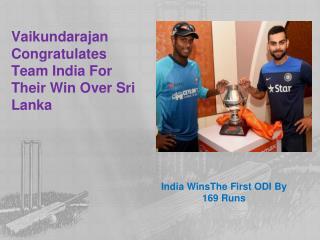 Vaikundarajan Congratulates Team India For Their Win Over Sr