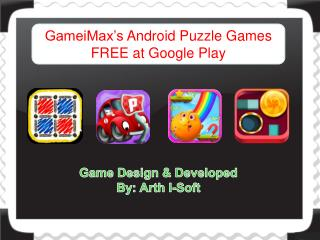 GameiMax�s Android Puzzle Games FREE at Google Play