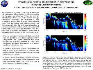 Evaluating Light Rain Drop Size Estimates from  Multi -Wavelength