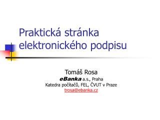 Praktická stránka elektronického podpisu