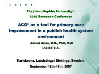 The Johns Hopkins University s  2007 European Conference