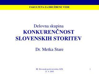 Delovna skupina KONKURENČNOST SLOVENSKIH STORITEV