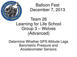 Determine Whether GPS Altitude Lags Barometric Pressure and  Accelerometer Sensors