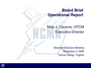 Board Brief Operational Report
