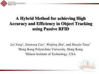A Hybrid Method for achieving High Accuracy and Efficiency in Object Tracking using Passive RFID