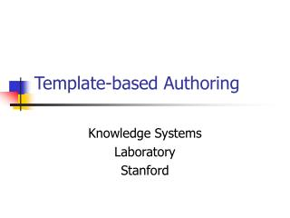 Template-based Authoring