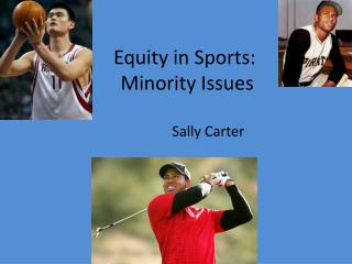Equity in  Sports: Minority Issues
