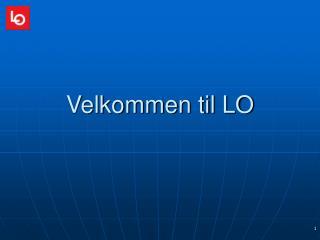 Velkommen til LO