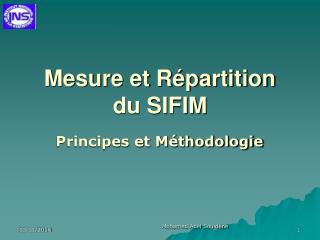 Mesure et R�partition du SIFIM