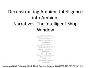 Deconstructing Ambient Intelligence into Ambient Narratives: The Intelligent Shop Window