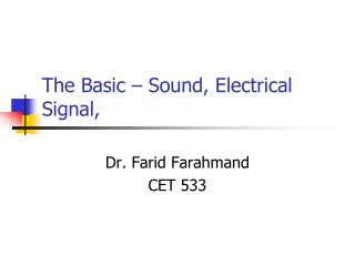 The Basic   Sound, Electrical Signal,