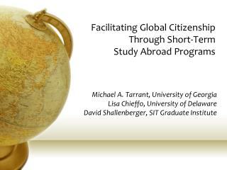 Facilitating Global Citizenship Through Short-Term  Study Abroad Programs