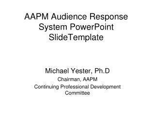 AAPM Audience Response System PowerPoint SlideTemplate