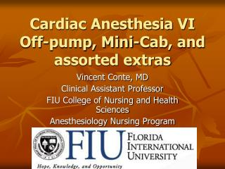 Cardiac Anesthesia VI Off-pump, Mini-Cab, and assorted extras