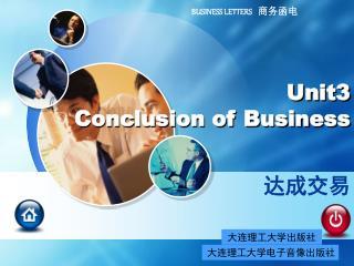 Unit3 Conclusion of Business