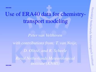 Use of ERA40 data for chemistry-transport modeling