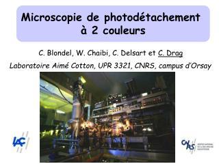 Microscopie de photodétachement  à 2 couleurs