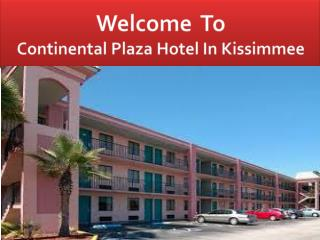 continental plaza hotel in kissimmee