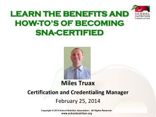 LEARN THE BENEFITS AND HOW-TO'S OF BECOMING SNA-CERTIFIED
