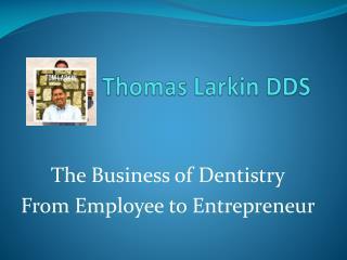 Thomas Larkin DDS
