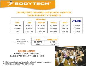 MARIBEL LACOMBE Ejecutiva Cuentas Corporativas Cel: 313 297 08 33 Of. 744 22 22 Ext 2048