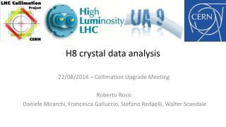 H8 crystal data analysis