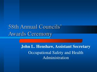 58th Annual Councils  Awards Ceremony