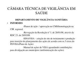 CÂMARA TÉCNICA DE VIGILÂNCIA EM SAÚDE