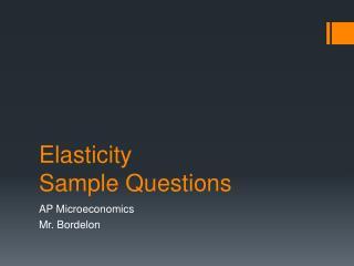 Elasticity Sample Questions