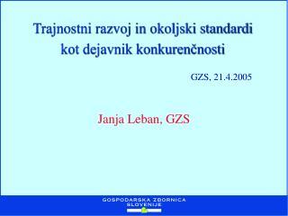 Trajnostni razvoj in okoljski standardi kot dejavnik konkurenčnosti