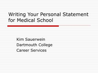 Writing Your Personal Statement for Medical School