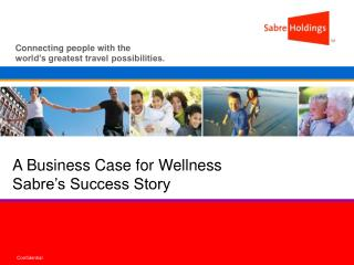A Business Case for Wellness Sabre's Success Story