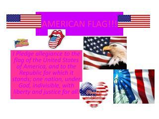 AMERICAN FLAG!!!