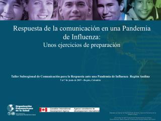 Respuesta de la comunicación en una Pandemia de Influenza: Unos ejercicios de preparación