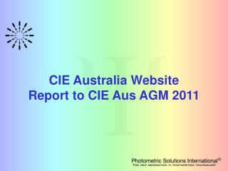 CIE Australia Website Report to CIE Aus AGM 2011