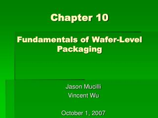 Chapter 10 Fundamentals of Wafer-Level Packaging