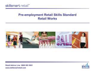 Pre-employment Retail Skills Standard Retail Works
