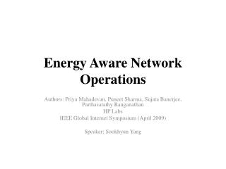 Energy Aware Network Operations
