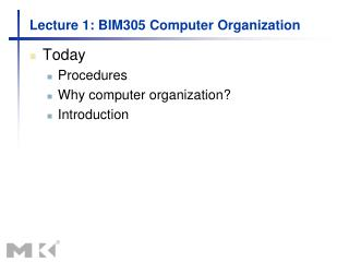 Lecture 1: BIM305 Computer Organization