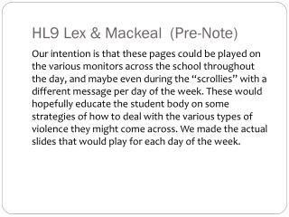 HL9 Lex & Mackeal  (Pre-Note)