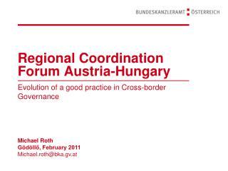 Regional Coordination Forum Austria-Hungary