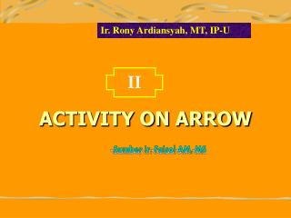 ACTIVITY ON ARROW
