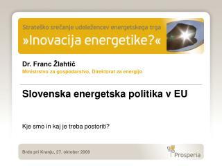 Slovenska energetska politika v EU