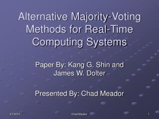 Alternative Majority-Voting Methods for Real-Time Computing Systems