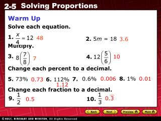 Warm Up Solve each equation. 1.  Multiply. 3. 5.					7.