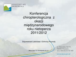 Konferencja chiropterologiczna  z okazji międzynarodowego roku nietoperza 2011/2012