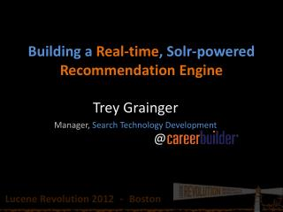 Building a  Real-time ,  Solr -powered  Recommendation Engine