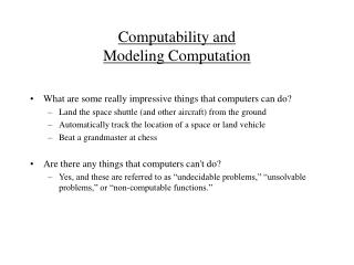 Computability and Modeling Computation