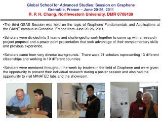 Global School for Advanced Studies: Session on Graphene Grenoble, France � June 20-26, 2011